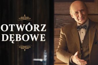 Piotr Fronczewski otwiera nowy rozdział w historii marki Dębowe