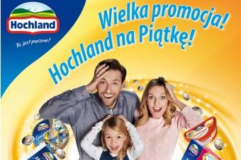 Wielka promocja Hochland na Piątkę!