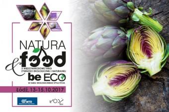 X Targi NATURA FOOD i VI Targi beECO 13-15 października 2017 r.