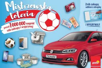 Ponad 1 000 000 nagród w Mistrzowskiej Loterii POLOmarketu!