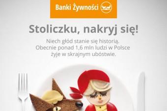 """""""Stoliczku, nakryj się!"""" – Banki Żywności ruszają z nową kampanią"""