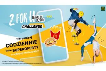 Nowa kampania McDonald's – 2 for U Challenge